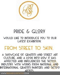 Street to skin exhibition at Pride & Glory